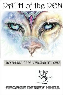 Path of the Pen: Mad Ramblings of a Russian Titmouse