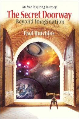 The Secret Doorway: Beyond Imagination