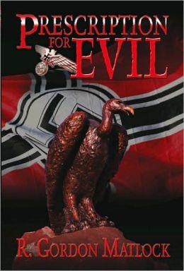 Prescription for Evil