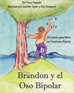 Brandon Y El Oso Bipolar