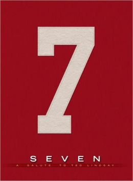 Seven: A Salute to Ted Lindsay