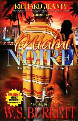 Miami Noire: The Sequel to Chasin' Satis
