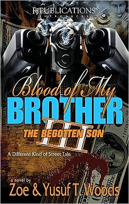 Blood of My Brother III: The Begotten Son