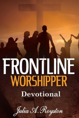 Frontline Worshipper: Devotional