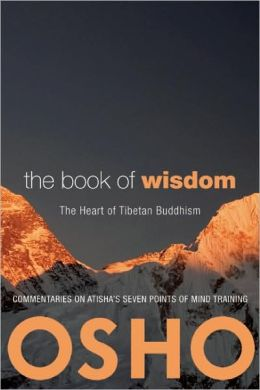 Book of Wisdom: The Heart of Tibetan Buddhism. Commentaries on Atisha's Seven Points of Mind Training