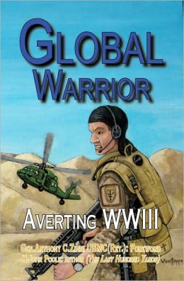 Global Warrior: Averting WWIII