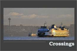 Crossings: On the Ferries of Puget Sound