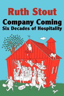 Company Coming: Six Decades of Hospitality
