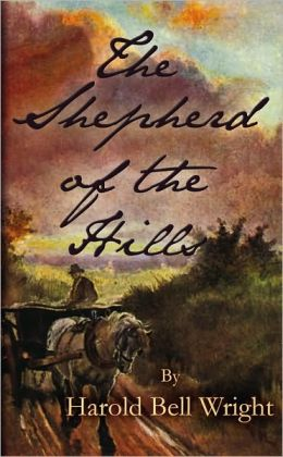 The Shepherd Of The Hills (ARose Books Edition)