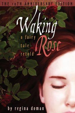 Waking Rose
