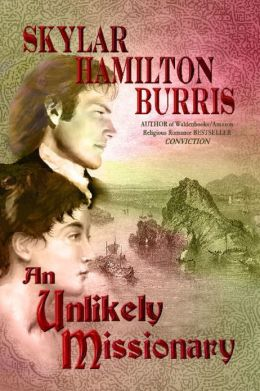 An Unlikely Missionary: A sequel to Jane Austen's Pride and Prejudice