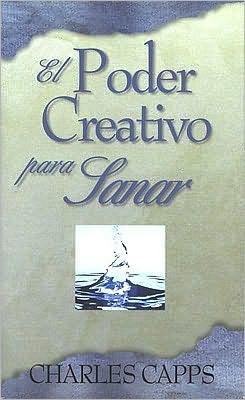 El Poder Creativo de Dios para Sanar