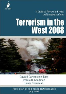 Terrorism in the West 2008: A Guide to Terrorism Events and Landmark Cases