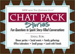 Chat Pack: Stories: Fun Questions to Spark Story-Filled Conversations