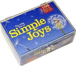 The Little Box of Simple Joys: 156 Ways to Brighten Your Days