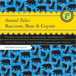 Animal Tales: Raccoon, Bear and Coyote