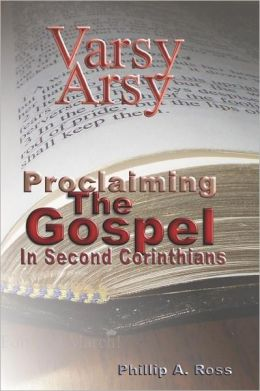 Varsy Arsy: Proclaiming the Gospel in Second Corinthans