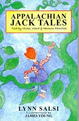 Appalachian Jack Tales: Told by Hicks, Ward and Harmon Families
