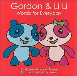 Gordon & Li Li: Words for Everyday (Mandarin for Kids)