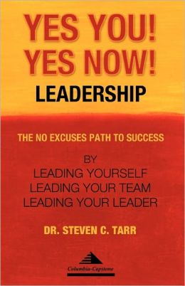 Yes You! Yes Now! Leadership