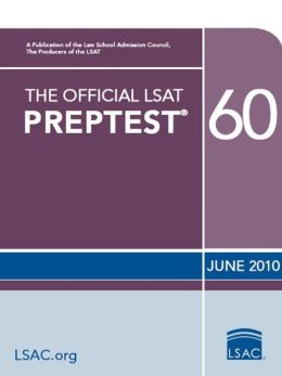 The Official LSAT Preptest 60: (June 2010 LSAT)