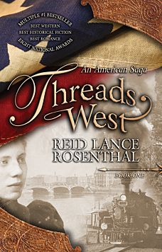 Threads West: An American Saga, Book One