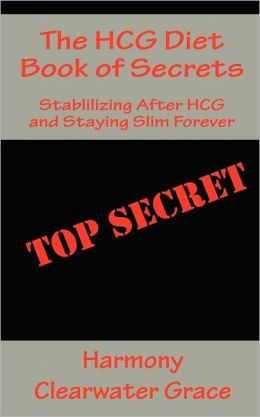 The HCG Diet Book of Secrets