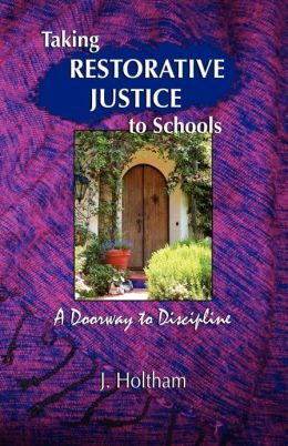 Taking Restorative Justice To Schools; A Doorway To Discipline