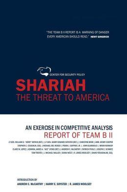 Shariah: The Threat to America