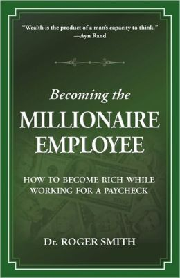 Becoming The Millionaire Employee