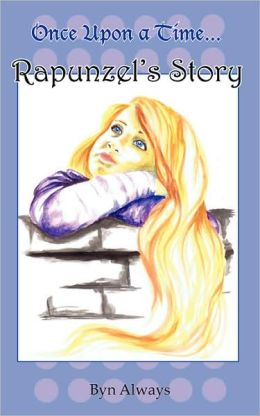 Once Upon A Time... Rapunzel's Story