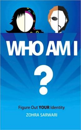 Who Am I? Figure Out YOUR Identity