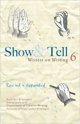 SHOW+TELL:WRITERS ON WRITING