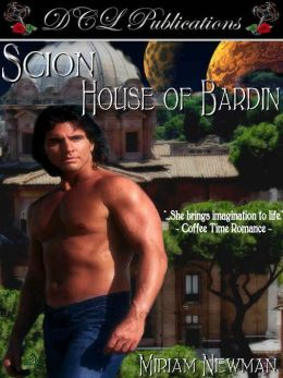 House of Bardin [Scion Book 1]