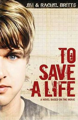 To Save A Life Novel