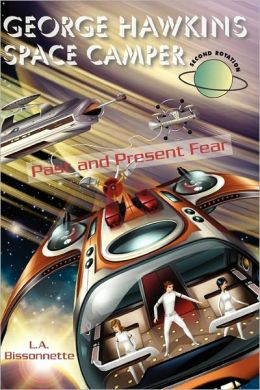 George Hawkins Space Camper - Past and Present Fear