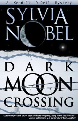 Dark Moon Crossing (Kendall O'Dell Series #3)