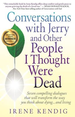 Conversations With Jerry And Other People I Thought Were Dead