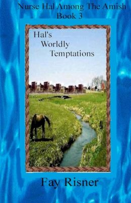 Hal's Worldly Temptations: Nurse Hal Among the Amish