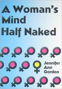 A Woman's Mind Half Naked