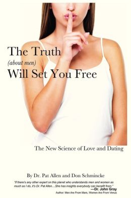 The Truth About Men Will Set You Free : ...but First It'll P*ss You Off!