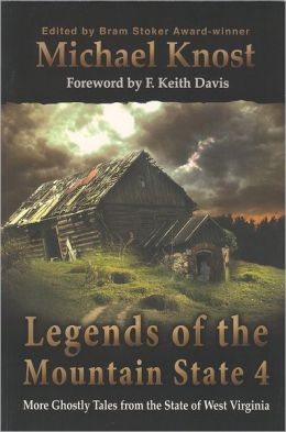 Legends of the Mountain State, Volume 4