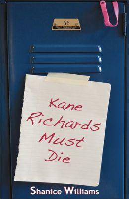 Kane Richards Must Die