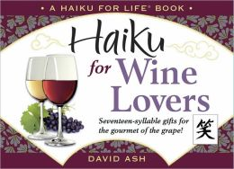 Haiku for Wine Lovers