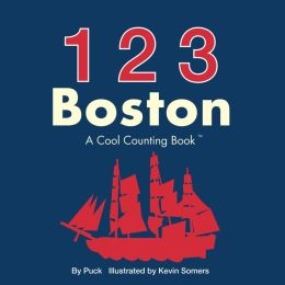 123 Boston: A Cool Counting Book