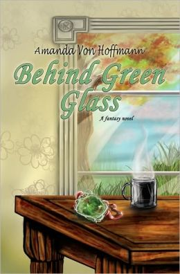 Behind Green Glass