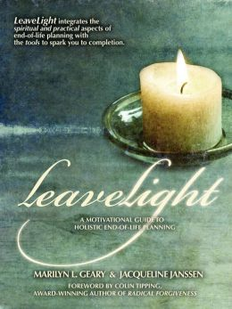Leavelight: A Motivational Guide to Holistic End-of-Life Planning