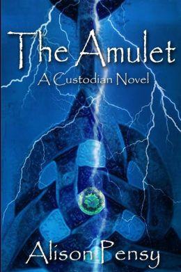 The Amulet: Custodian Novel # 1