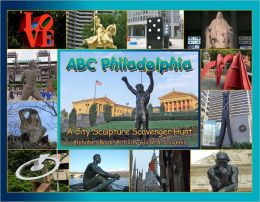 ABC Philadelphia: A City Sculpture Scavenger Hunt