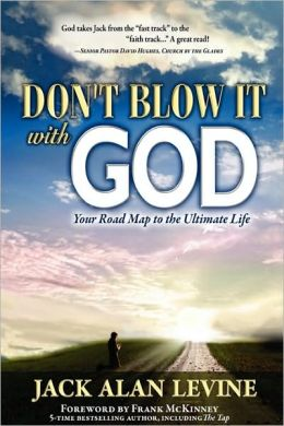 Don'T Blow It With God